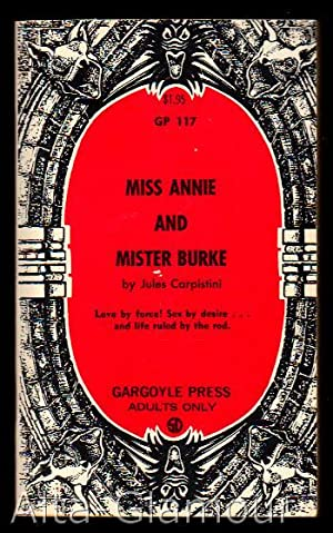 MISS ANNIE AND MISS BURKE Gargoyle Press: Carpistrini, Jules