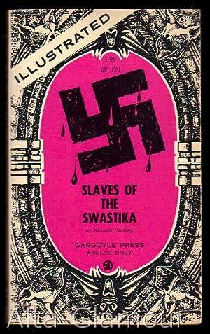SLAVES OF THE SWASTIKA Gargoyle Press: Harding, Kenneth