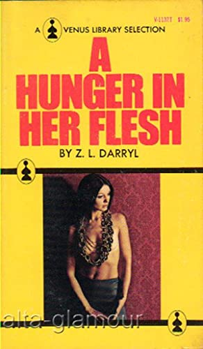 A HUNGER IN HER FLESH Venus Library: Darryl, Z.L.