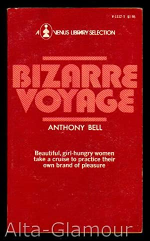 BIZARRE VOYAGE Venus Library: Bell, Anthony [Gilbert Fox]