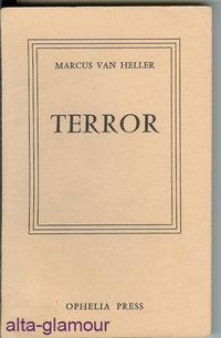 TERROR Ophelia Press: Van Heller, Marcus [John Stevenson]