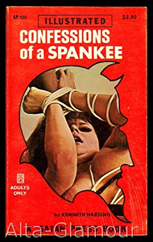 CONFESSIONS OF A SPANKEE Satan Press: Harding, Kenneth