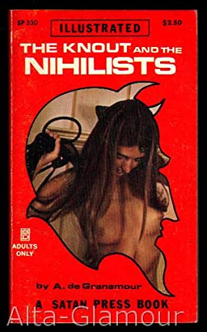 THE KNOUT AND THE NIHILISTS Satan Press: de Granamour, A.
