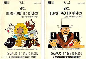 SEX, HUMOR, & THE COMICS: AN ILLUSTRATED STUDY; Vol. 1 and Vol. 2 [set] A Pendulum Psychomed ...