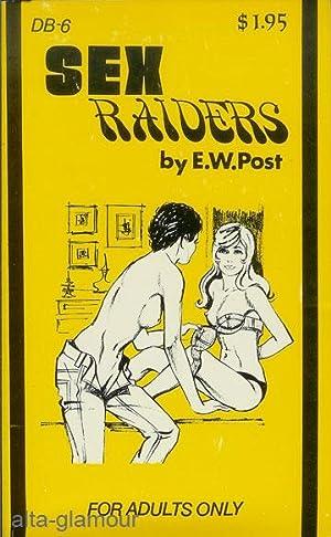 SEX RAIDERS: Post, E.W.