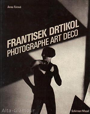 FRANTISEK DRTIKOL: Photographe Art Deco: Drtikol, Frantisek (photos); Anna Farova; edited by ...