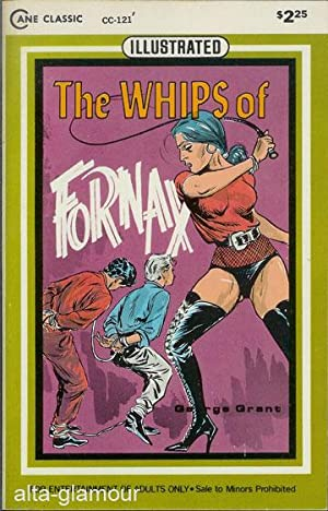 THE WHIPS OF FORNAX Cane Classics (Illustrated): Grant, George
