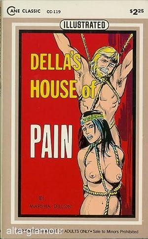 DELLA'S HOUSE OF PAIN Cane Classics (Illustrated): Dillon, Marsha