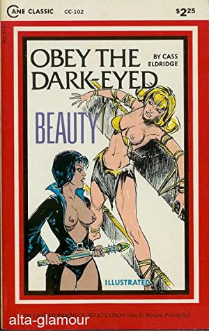 OBEY THE DARK-EYED BEAUTY Cane Classics (Illustrated): Eldridge, Cass