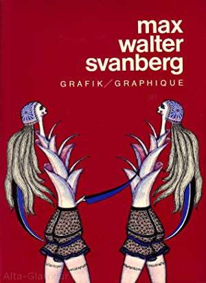 MAX WALTER SVANBERG: GRAFIK / GRAPHIQUE: Svanberg, Max Walter
