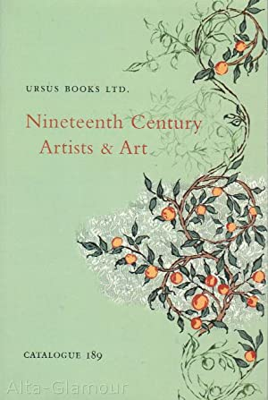 URSUS BOOKS - NINETEENTH CENTURY ARTISTS & ART Catalogue 189: Ursus Books Ltd