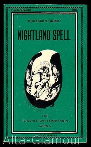 NIGHTLAND SPELL Traveller's Companion Series: Grimm, Benjamin [Spencer Lambert]