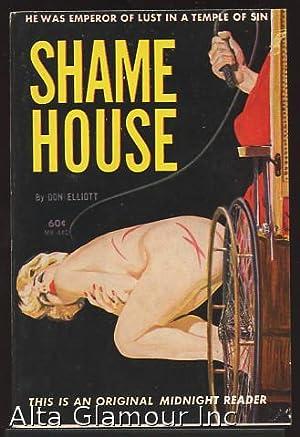SHAME HOUSE Midnight Reader: Elliott, Don