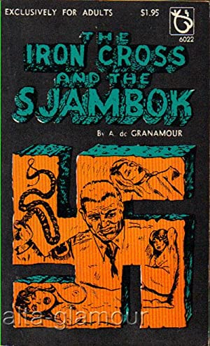THE IRON CROSS AND THE SJAMBOK Master Classic: de Granamour, A.