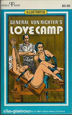 GENERAL VON RICHTER'S LOVE CAMP; Illustrated Paddle Books: Davis, Gregory