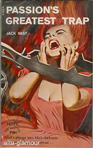 PASSION'S GREATEST TRAP: Vast, Jack
