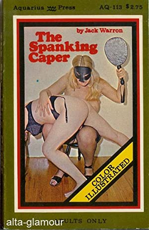THE SPANKING CAPER: Ford, Leslie [cover author: Jack Warron]
