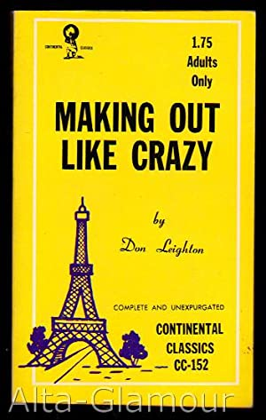 MAKING OUT LIKE CRAZY [with PRIMER OF LOVE]: Leighton, Don
