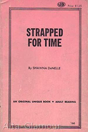 STRAPPED FOR TIME: DeNelle, Shawna