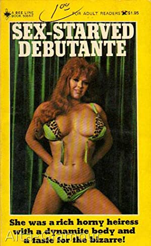 SEX-STARVED DEBUTANTE: Fillmore, Paul