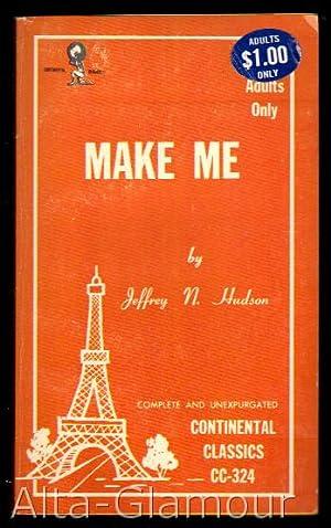 MAKE ME: Hudson, Jeffrey N.