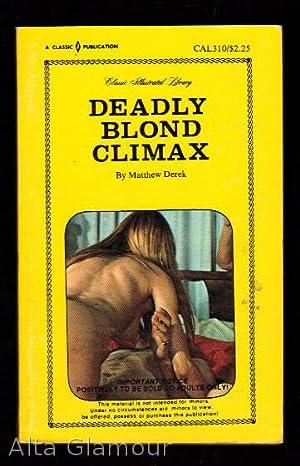 DEADLY BLOND CLIMAX: Derek, Matthew