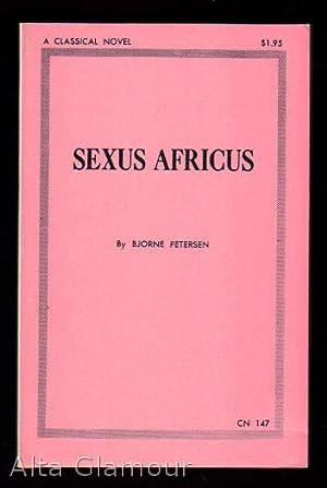 SEXUS AFRICUS: Petersen, Bjorne