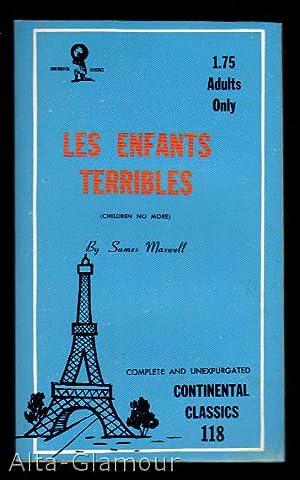 LES ENFANTS TERRIBLES [No More Child's Play]; (Children No More): Maxwell, Sames
