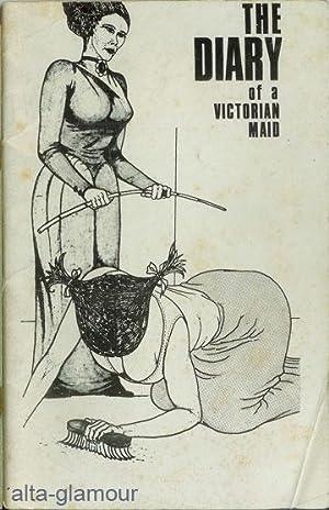 THE DIARY OFA VICTORIAN MAID [Memoirs of a Victorian Maid]: Gordon, Leo