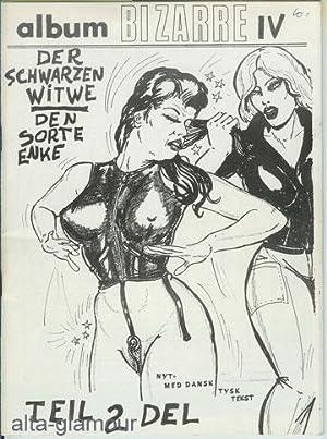 ALBUM BIZARRE IV; Der Schwarzen Witwe / Den Sorte Enke