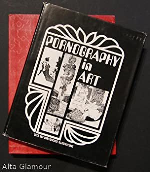 PORNOGRAPHY IN ART; PORNOGRAPHY IN FINE ART FROM ANCIENT TIMES UP TO THE PRESENT: Gerhard, Poul