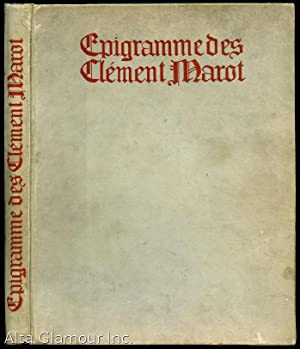 EPIGRAMME DES CLEMENT MAROT: Marot, Clement (herausgegeben von Margarete Beutler & Friedrich Frekla...
