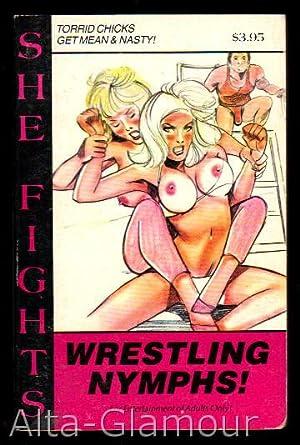 WRESTLING NYMPHS! She Fights!