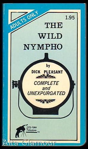 THE WILD NYMPHO: Pleasant, Dick