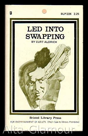 LED INTO SWAPPING Bristol Library Press: Aldrich, Curt