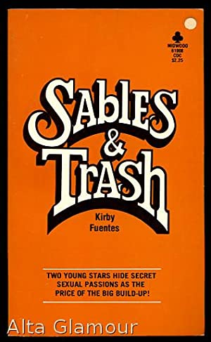SABLES AND TRASH: Fuentes, Kirby
