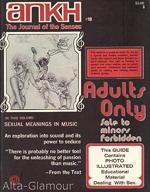 ANKH; The Journal of the Senses Vol. 05, No. 03, Issue No. 19, Spring Quarter 1972