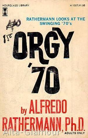 ORGY '70 Hourglass Library: Rathermann, Alfredo