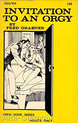 INVITATION TO AN ORGY: Grabner, Fred