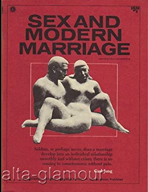 SEX AND MODERN MARRIAGE Vol. 1, No. 1; October November