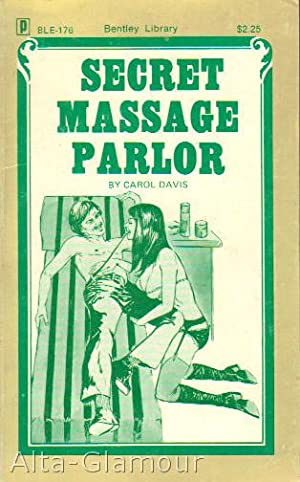 SECRET MASSAGE PARLOR Bentley Library: Davis, Carol