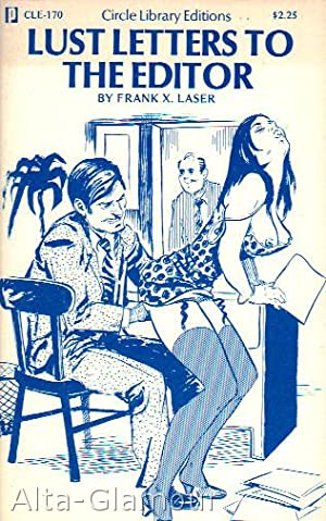 LUST LETTERS TO THE EDITOR Circle Library: Laser, Frank X.