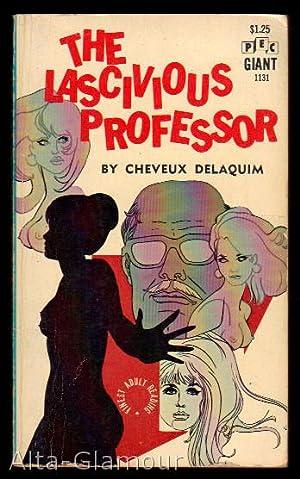 THE LASCIVIOUS PROFESSOR PEC Giant: Delaquim, Cheveux