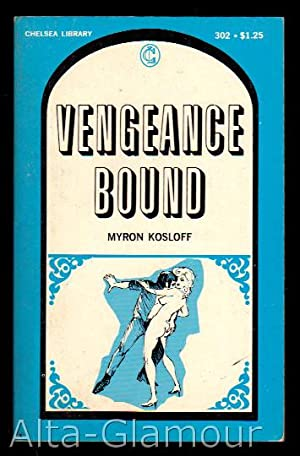VENGEANCE BOUND Chelsea Library: Kosloff, Myron
