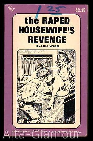 THE RAPED HOUSEWIFE'S REVENGE Celebrity Library: Wise, Ellen