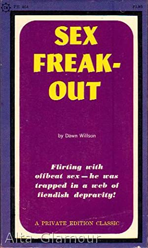 SEX FREAK-OUT: Willson, Dawn