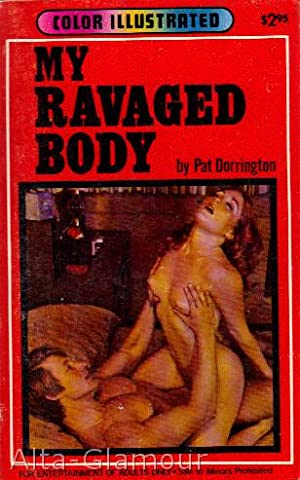 MY RAVAGED BODY Color Illustrated: Dorrington, Pat