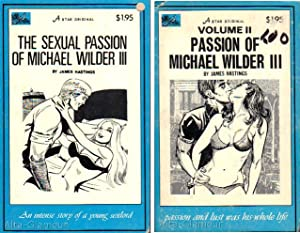 THE SEXUAL PASSION OF MICHAEL WILDER III [with] VOLUME II: PASSION OF MICHAEL WILDER III Blue Jay ...