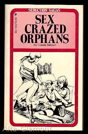 SEX CRAZED ORPHANS Seduction Sagas: Selroyn, Cassie