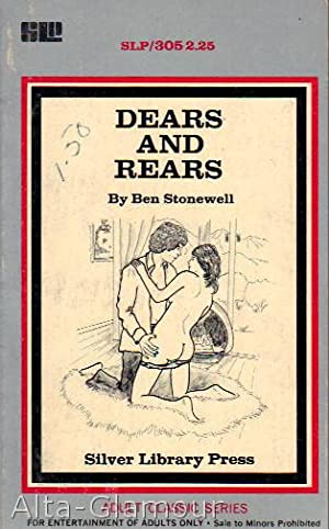 DEARS AND REARS Silver Library Press: Stonewell, Ben